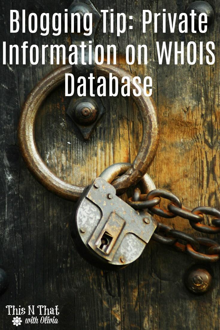 Blogging Tip: WHOIS Privacy #Blogging