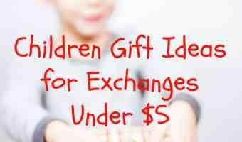 Children's Gift Exchange Ideas! #Gift #Exchange #Children