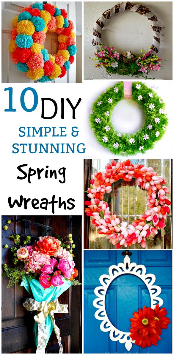 10 DIY Simple & Stunning Spring Wreaths