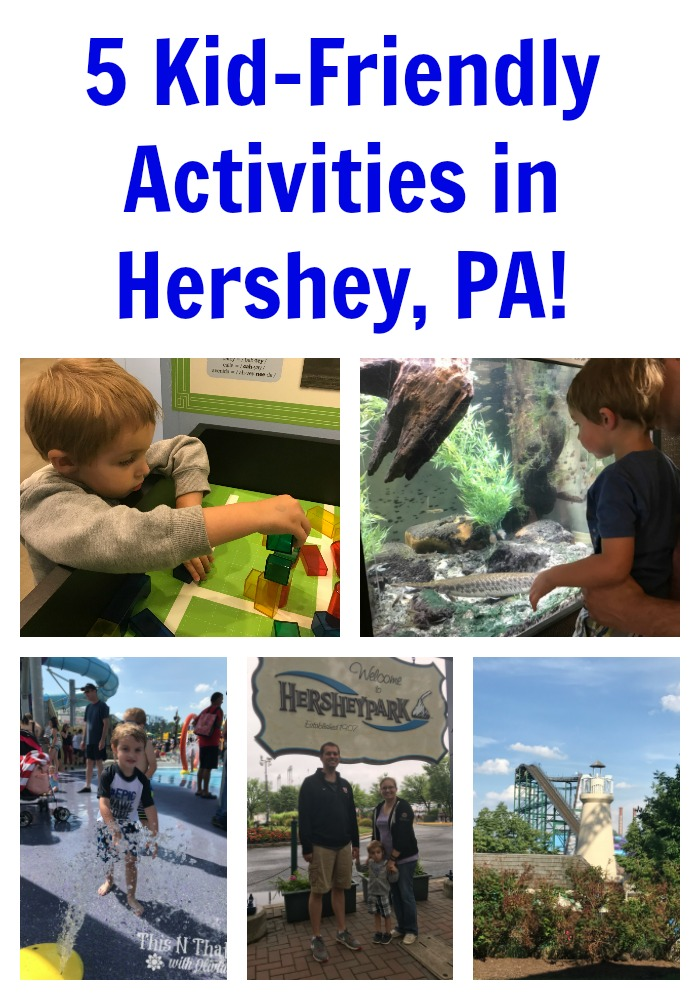 5 Kid-Friendly Activities in Hershey, PA! #SweetestMoms #HersheyPA