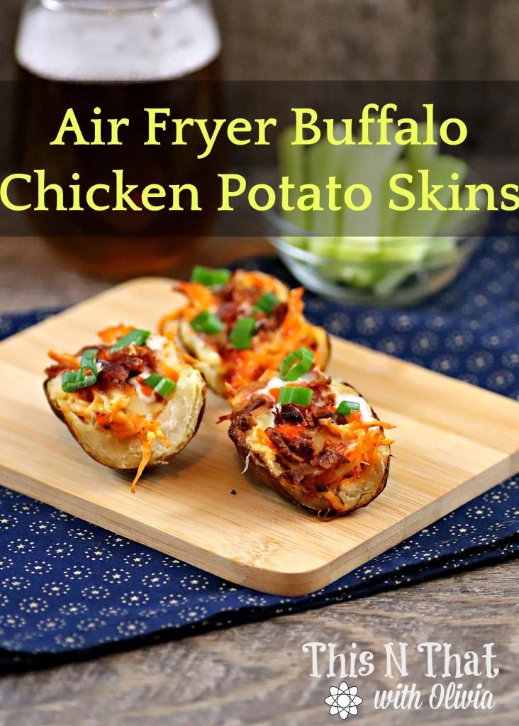 Air Fryer Buffalo Chicken Potato Skins