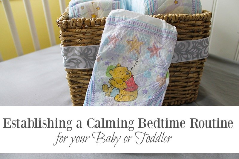 Establishing a Calming Bedtime Routine for Your Baby or Toddler