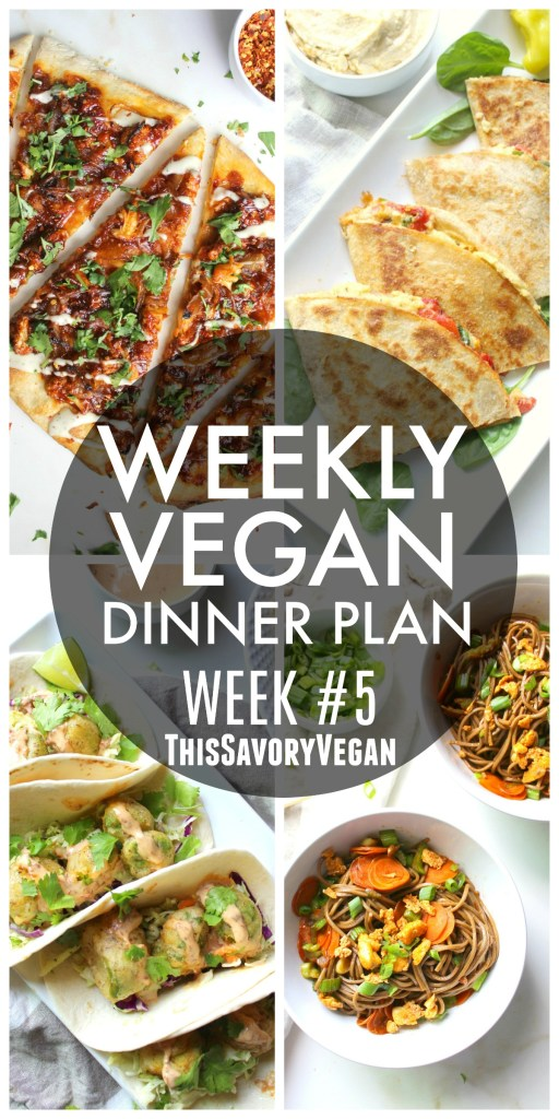 Weekly vegan dinner plan 5 this savory vegan 5 nights worth of vegan dinners to help inspire your menu choose one recipe to forumfinder Choice Image