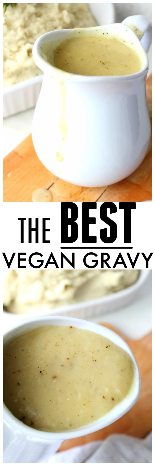 Your Thanksgiving dinner will be extra tasty with this recipe for The Best Vegan Gravy. Smooth, savory and packed full of flavor, this stuff is the real deal | ThisSavoryVegan.com #vegan #thanksgiving