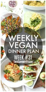 Weekly Vegan Dinner Plan #31 - five nights worth of vegan dinners to help inspire your menu. Choose one recipe to add to your rotation or make them all - shopping list included | ThisSavoryVegan.com #thissavoryvegan #mealprep #dinnerplan