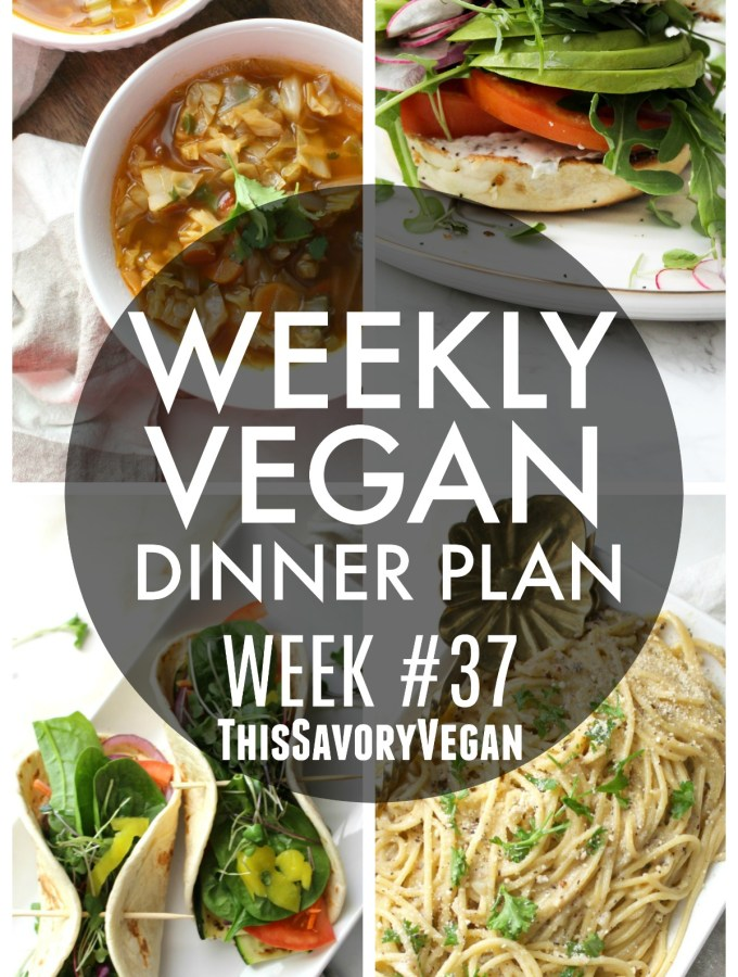 Weekly Vegan Dinner Plan #37