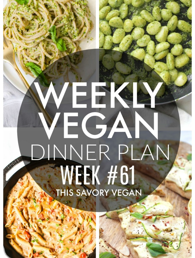 Weekly Vegan Dinner Plan #61 - five nights worth of vegan dinners to help inspire your menu. Choose one recipe to add to your rotation or make them all - shopping list included | ThisSavoryVegan.com #thissavoryvegan #mealprep #dinnerplan