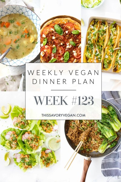 Weekly Vegan Dinner Plan #123 - five nights worth of vegan dinners to help inspire your menu. Choose one recipe to add to your rotation or make them all - shopping list included | ThisSavoryVegan.com #thissavoryvegan #mealprep #dinnerplan
