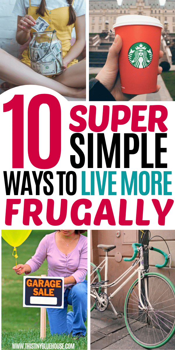 Looking to scale back and start living a more frugal lifestyle? Here are 10 super simple changes you can make to save more money. #frugalliving #frugallivingforbeginners #frugallivingtips #frugallivingideas #frugallivingsavingmoney #easywaystosavemoney #howtosavemoney #tipsforsavingmoney