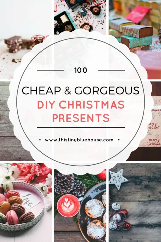 100 cheap gorgeous diy christmas presents for the whole family frugal holidays christmas