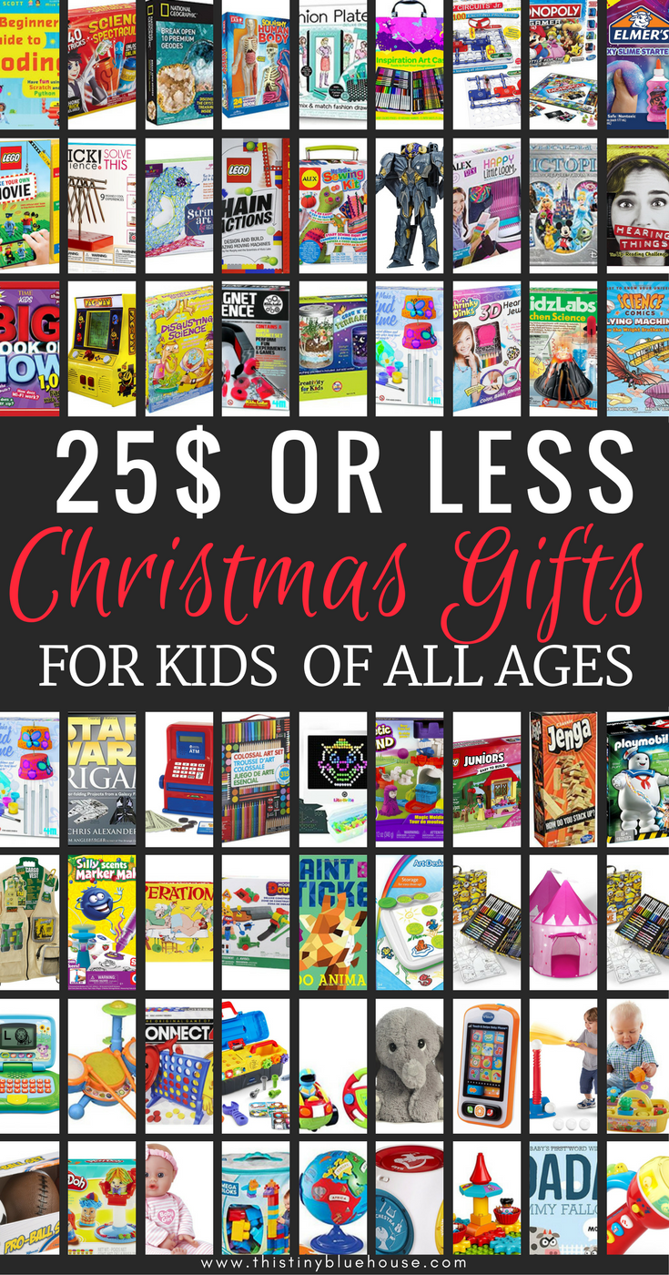 90+ 25$ or Less Christmas Gifts for Kids of All Ages #Christmas #Christmas2017 #ChristmasGifts #holidayshopping #kidspresents #giftsforkids #toys #cheapgifts #frugalgifts #frugalholidayshopping