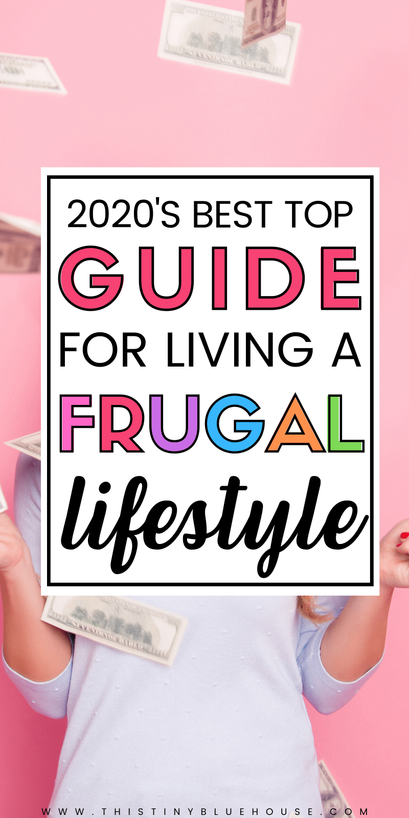 The best frugal living tips for 2020. Tips & tricks to start living a more frugal lifestyle this year. Learn to save money and live well - within your means #FrugalLiving #FrugalLivingTips #FrugalLivingIdeas #FrugalLivingHacks #FrugalLivingSavingMoney #FrugalLivingDIY #FrugalLivingPennyPinching #WaysToLifeFrugal #FrugalLifestyleHacks #FrugalLivingGuide #WaysToLiveFrugal
