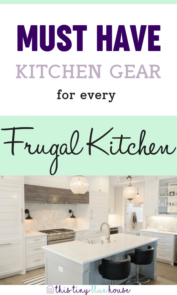 Must Have Kitchen Essentials for Every Frugal Kitchen. Here are 12 super useful kitchen essentials to make scratch cooking and meal prep an absolute breeze #kitchenessentials #kitchengadgets #cookingtips #cookingtips&tricks #kitchenorganization #kitchenessentialschecklist #kitchenessentialslist