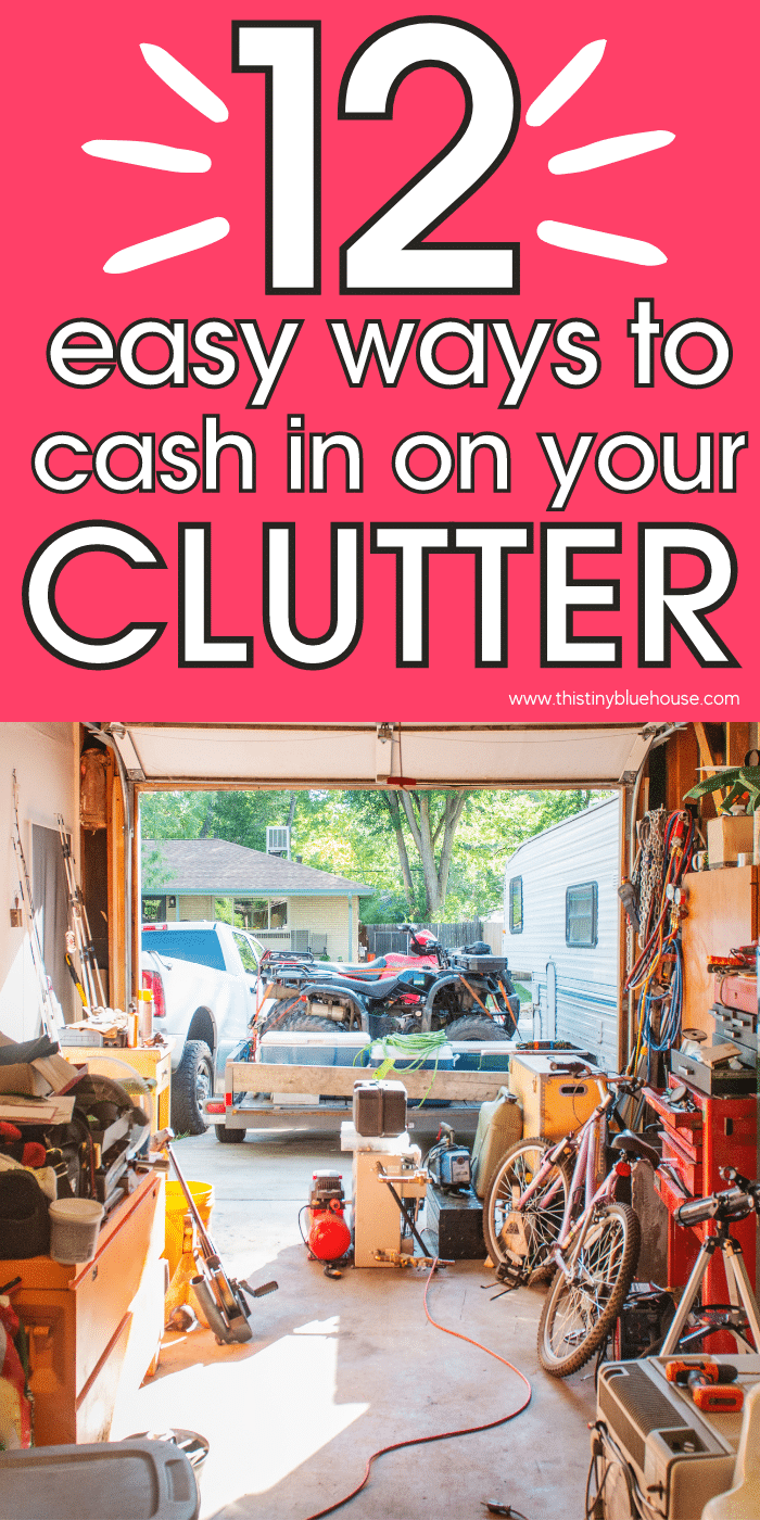 12 Easy Ways To Cash In On Your Clutter