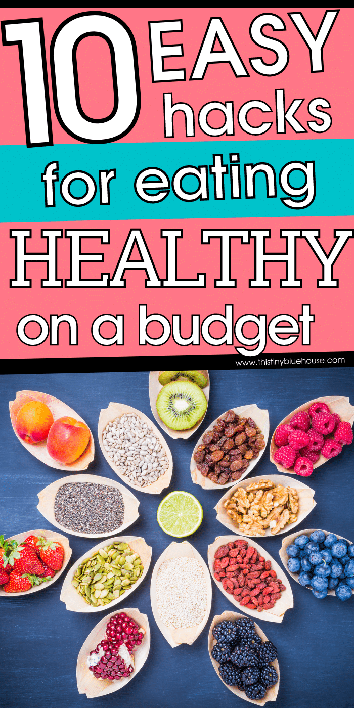 10 Easy Ways To Eat Healthy For Less Money