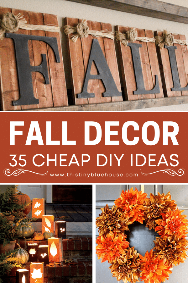 35 (Cheap & Easy) DIY Fall Decor Ideas