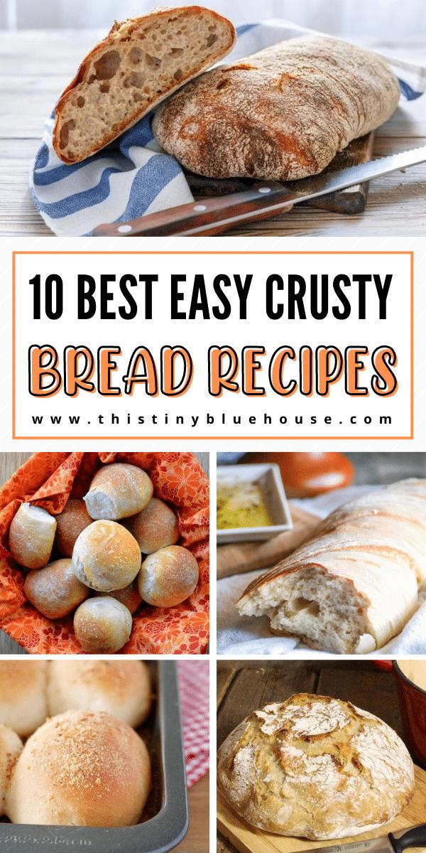 10 Best Easy Crusty Bread Recipes