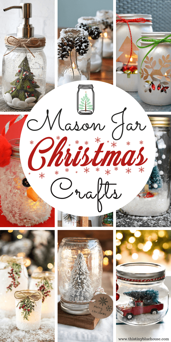15 Easy Mason Jar Christmas Craft Ideas This Tiny Blue House