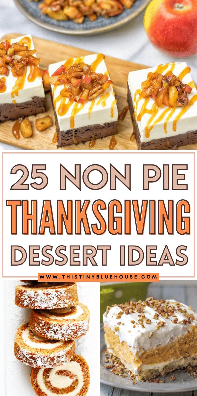 25 Best Non Pie Thanksgiving Dessert Ideas