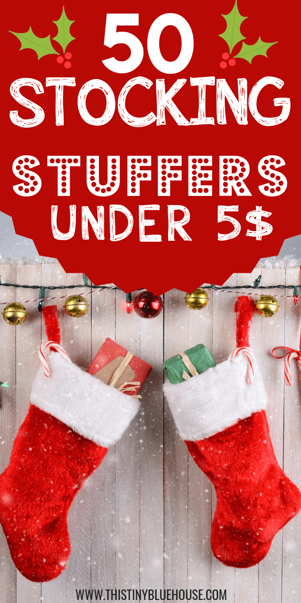 50 Stocking Stuffers Under 5 For The Whole Family This Tiny Blue