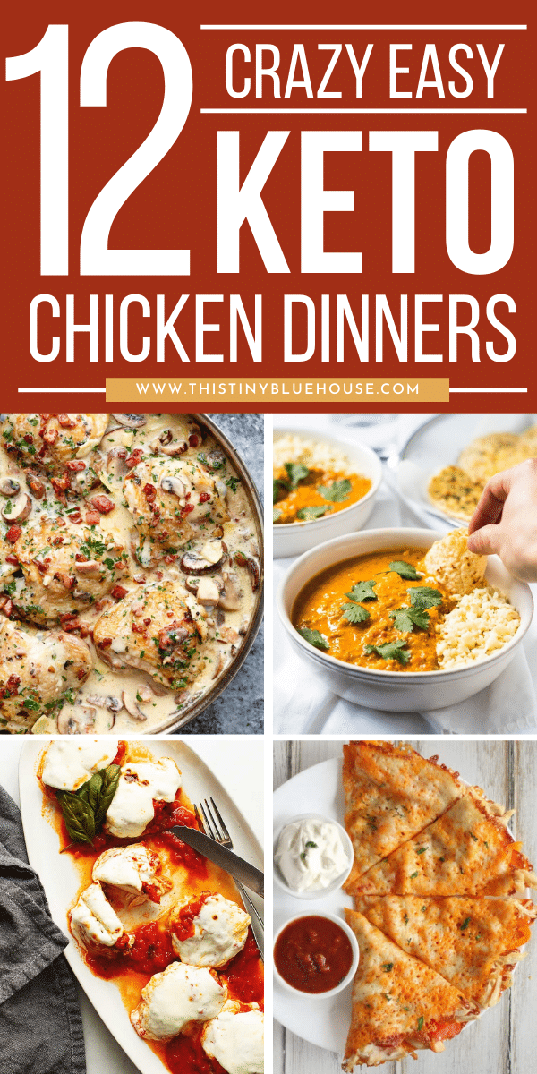 12 Must Try Keto Chicken Suppers