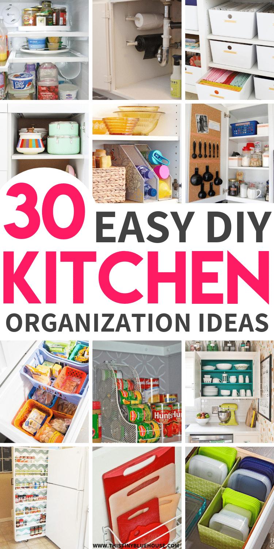 30+ Genius Kitchen Organization Hacks - This Tiny Blue House