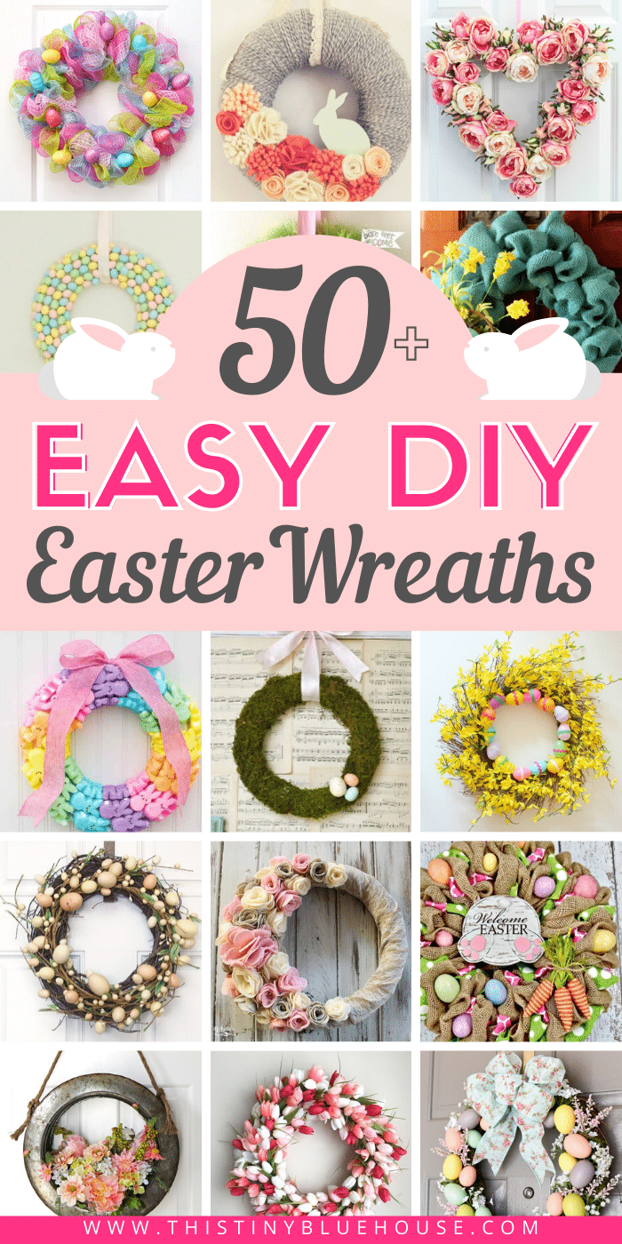 Get your front door Easter ready with these 50+ fun and easy DIY Easter wreaths. #easterwreaths #diyeasterwreaths #easydiyeasterwreaths #simpleeasterwreaths #cheapdiyeasterwreaths #easterwreathstutorial #besteasterwreathdiys