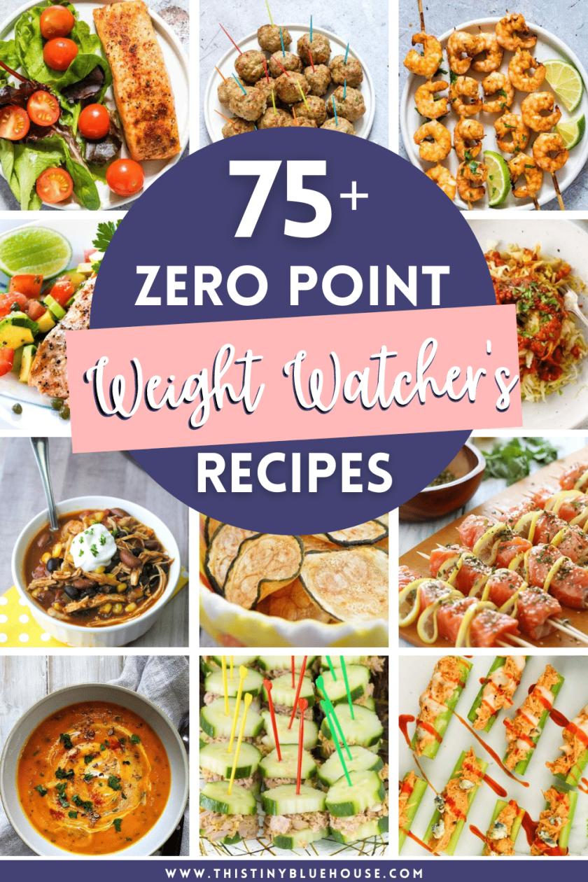 75 Satisfying Zero Point Weight Watcher's Recipes You Gotta Try
