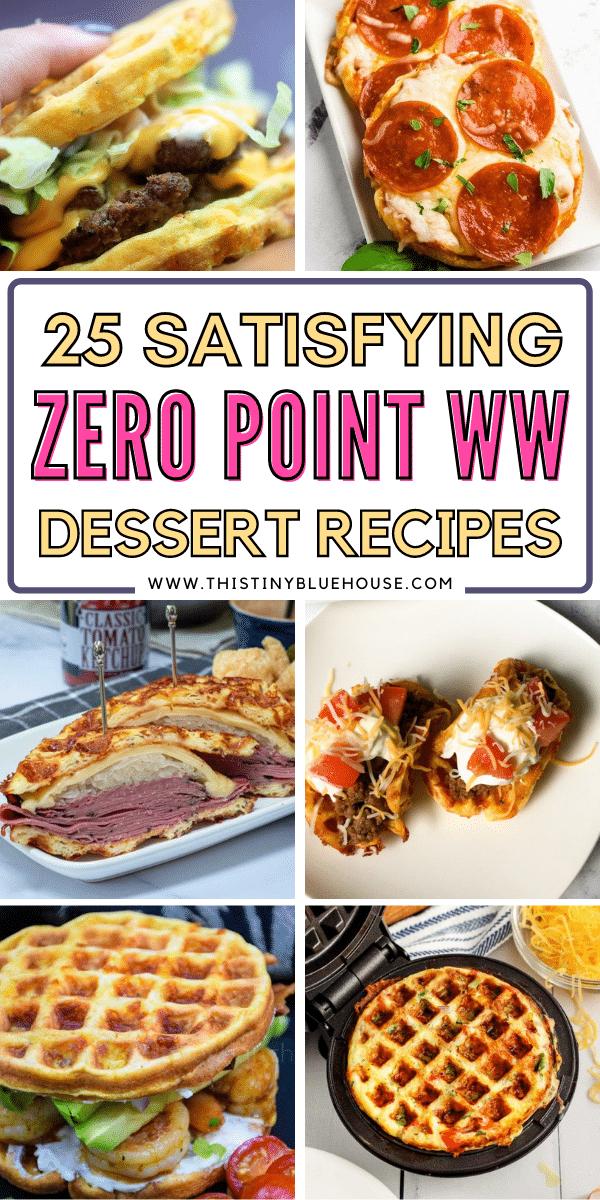 25 Guilt Free Zero Point Weight Watcher's Desserts