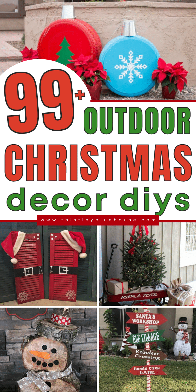 99+ Outdoor Christmas Decor DIYS