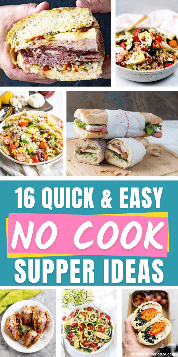 quick and easy no cook supper ideas