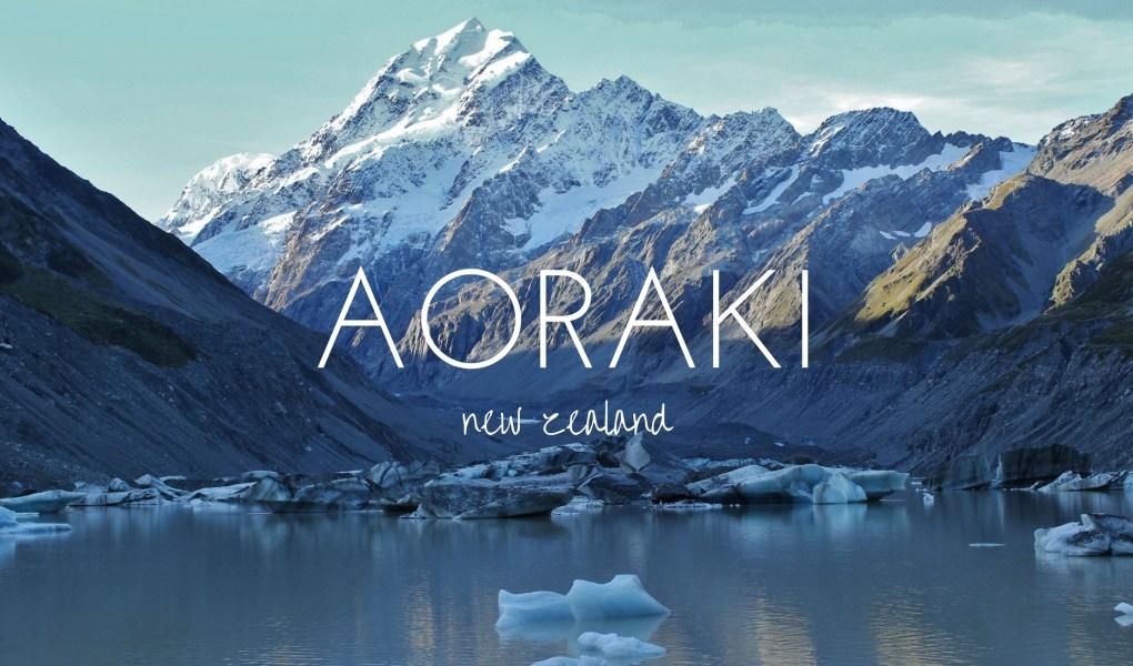 18 hours with Aoraki - New Zealand's highest mountain