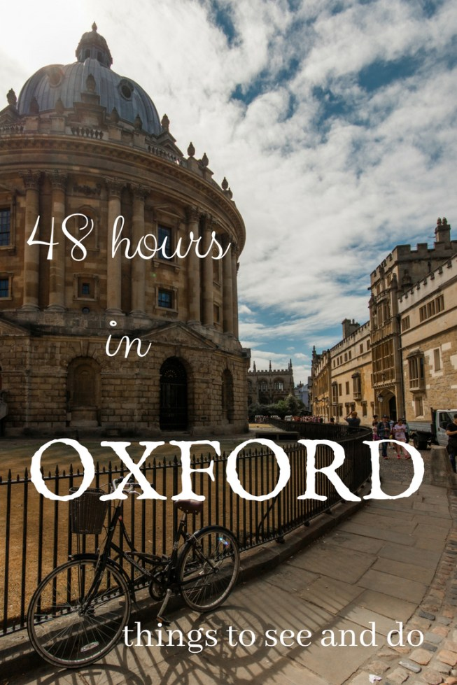 48 hours in Oxford - what to see and do!