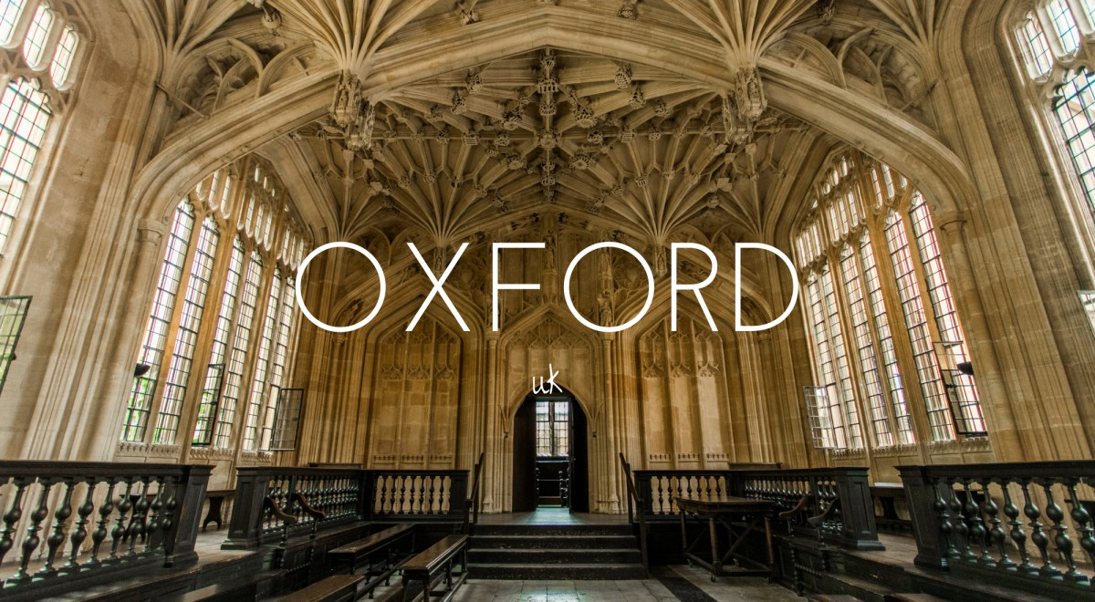 48 Hours in Oxford - What To Do And See