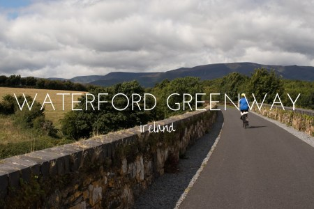 Why the Waterford Greenway needs to be on your Irish Bucket List