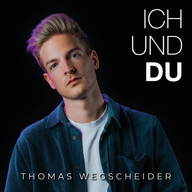 """Thomas Wegscheider - """"Ich und Du"""" Cover"""
