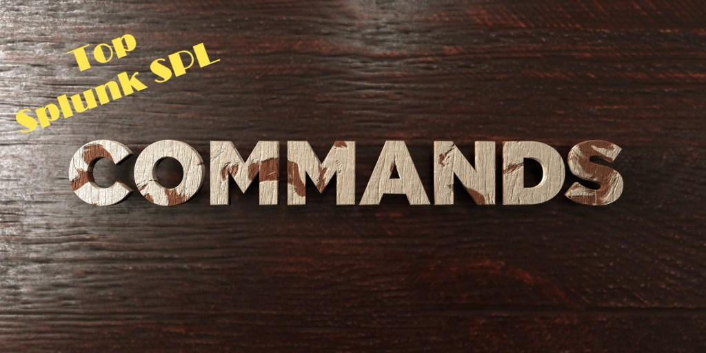 SPL Commands in Splunk