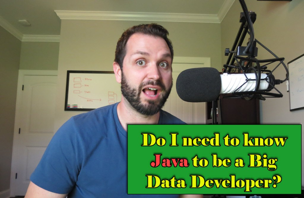 know Java to become a Big Data Developer