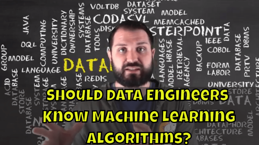 Should Data Engineers Know Machine Learning Algorithms?