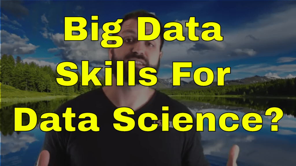 Big Data Skills for Data Science