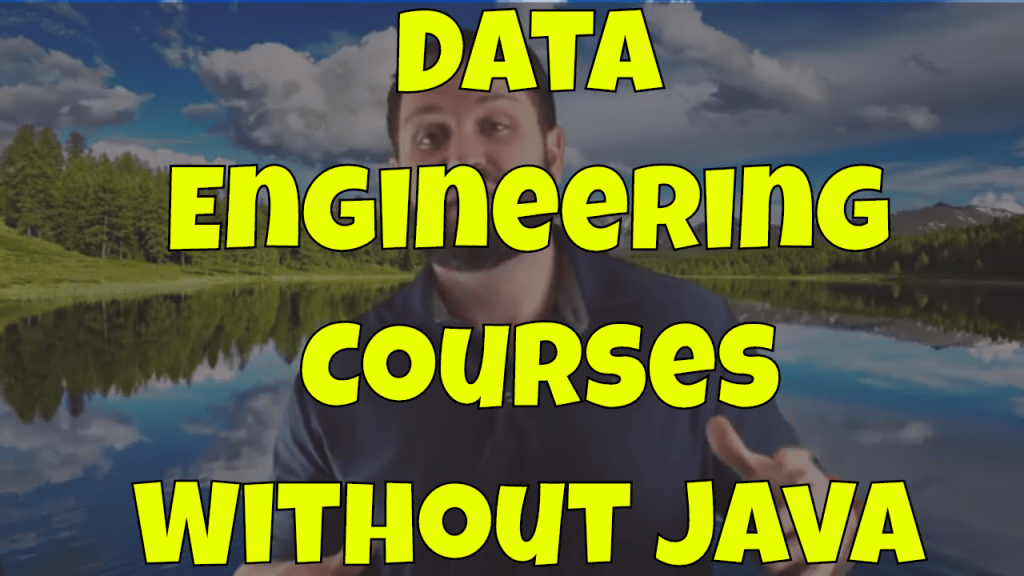 Data Engineer Courses without Java