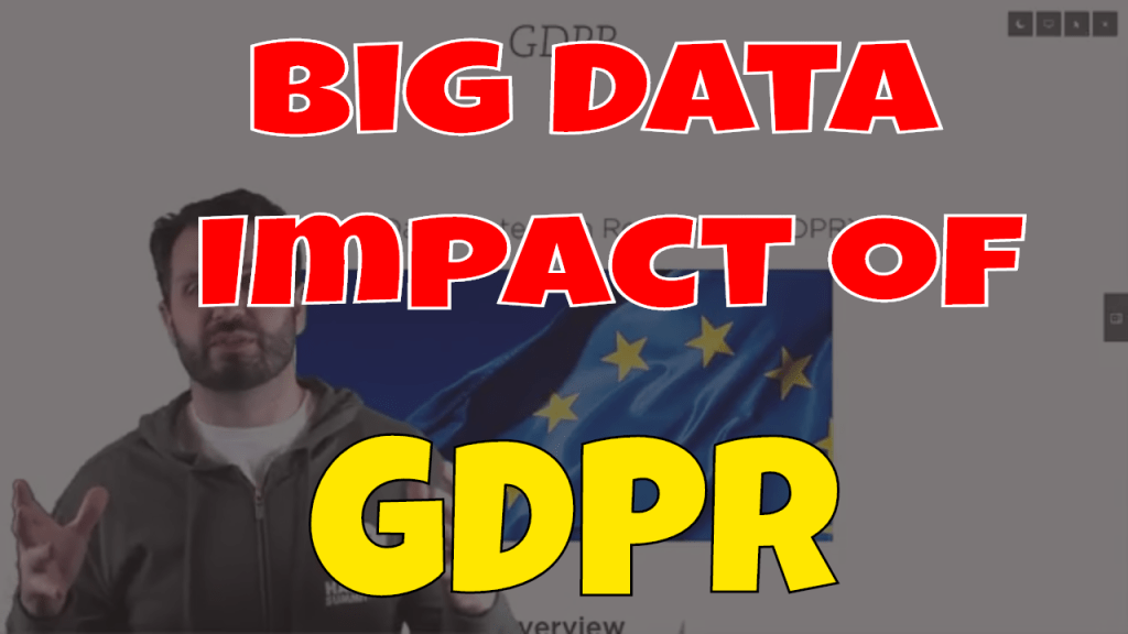 Big Data Impact of GDPR