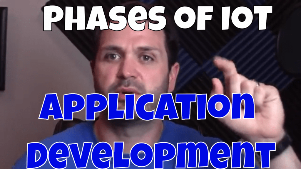 Phases of IoT Application Development