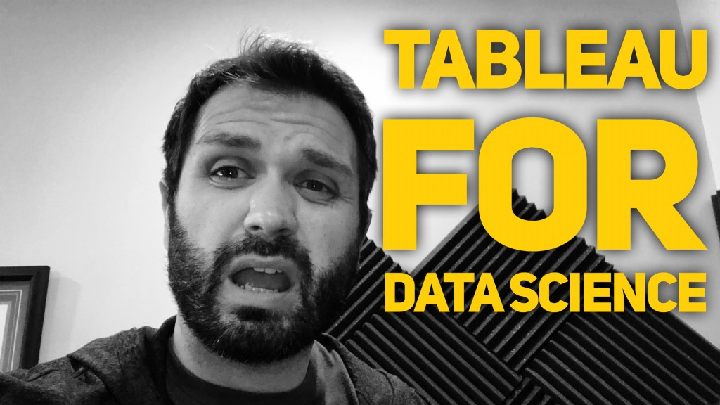 Tableau For Data Science