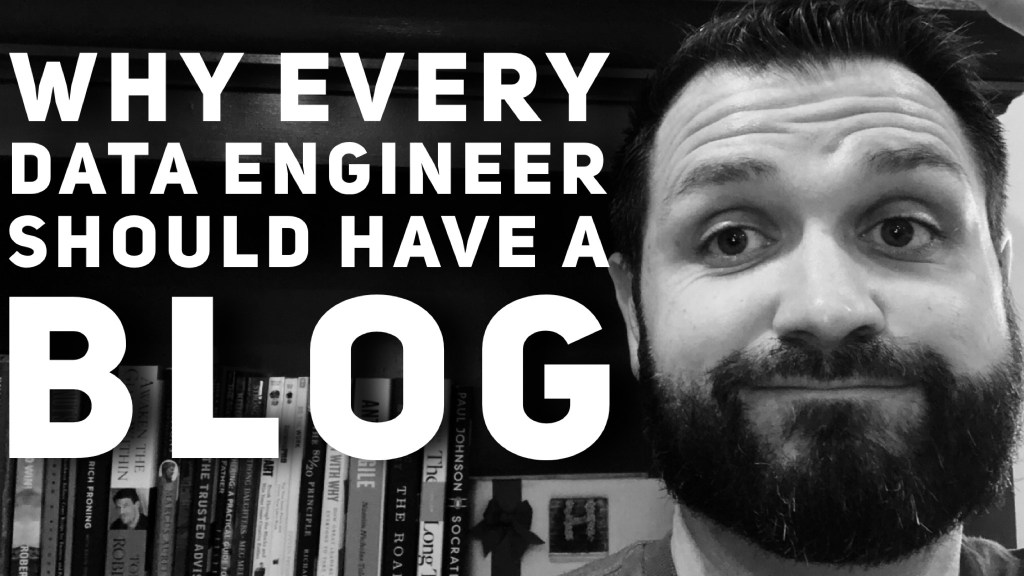 Data Engineers Should have a blog