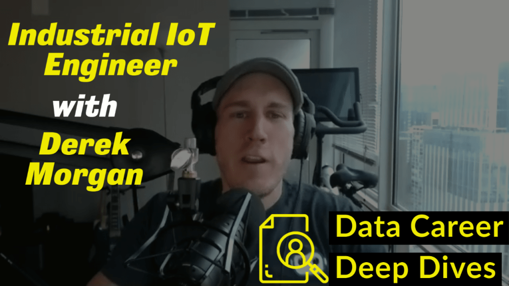 Industrial IoT Engineer with Derek Morgan