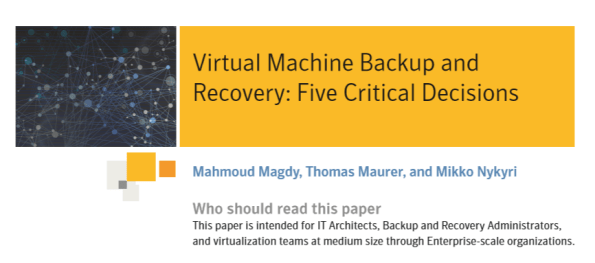 Virtual Machine Backup and Recovery
