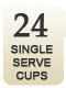 24 Single Serve Cups