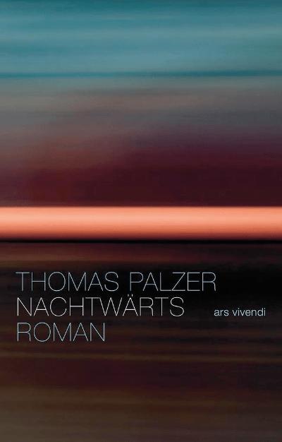 Thomas Palzer Nachtwärts