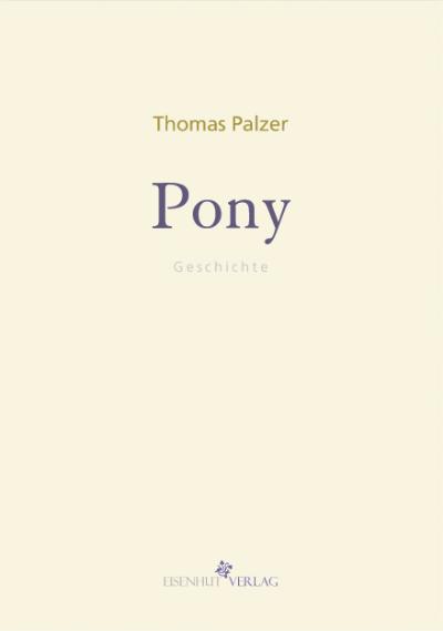 Thomas Palzer Pony